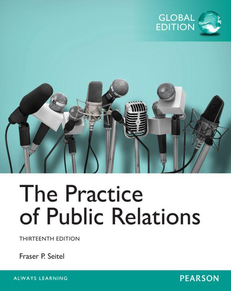 The Practice of Public Relations 13th edition