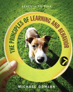 The Principles of Learning and Behavior 7th 7E
