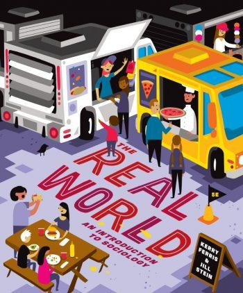The Real World; An Introduction to Sociology 5th 5E