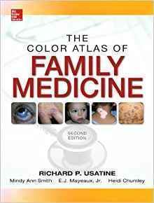 The Color Atlas of Family Medicine 2nd Edition