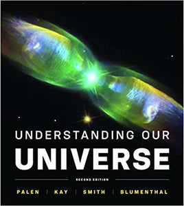Understanding Our Universe 2nd Edition
