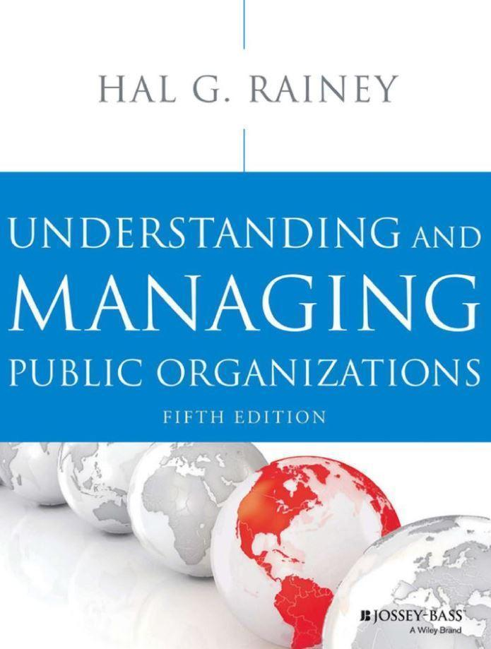 Understanding and Managing Public Organizations 5th Edition