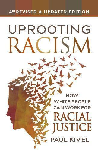Uprooting Racism 4th Edition by Rhonda Clements