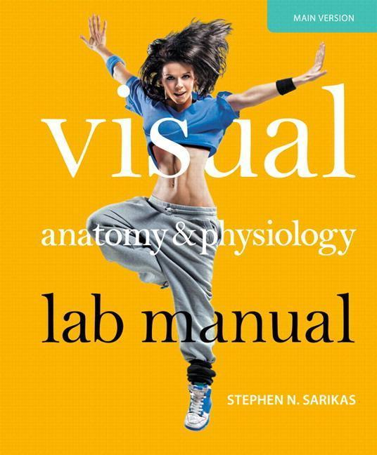 Visual Anatomy and Physiology Lab Manual Main Version