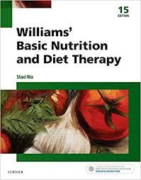 Williams? Basic Nutrition and Diet Therapy 15th