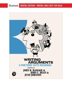 Writing Arguments: A Rhetoric with Readings 11th Edition