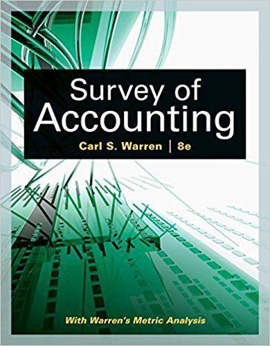Survey of Accounting 8th Edition by Carl S. Warren