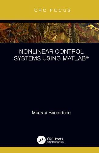 Nonlinear control systems using MATLAB