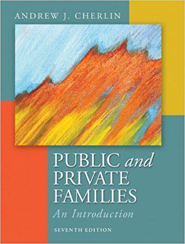 Public and Private Families An Introduction 7th Edition