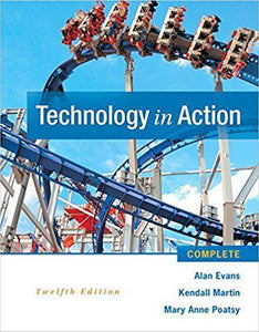 Technology In Action Complete 12th Edition by Alan Evans