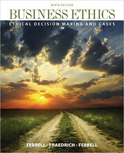 Business Ethics Ethical Decision Making Cases 9th Edition