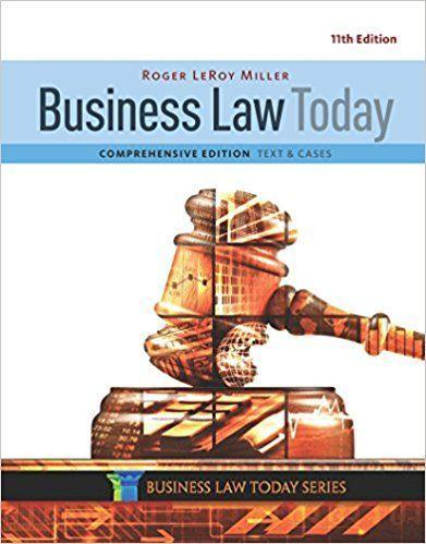 Business Law Today Comprehensive 11th Edition