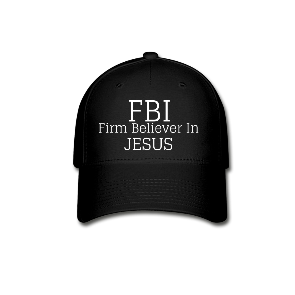 FBI: Firm Believer In Jesus Baseball Cap
