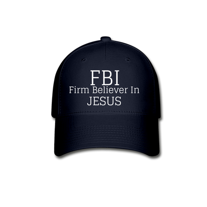 FBI: Firm Believer In Jesus Baseball Cap - navy