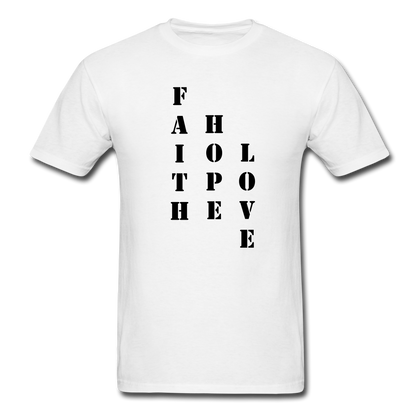 Faith Hope Love  T-Shirt - white