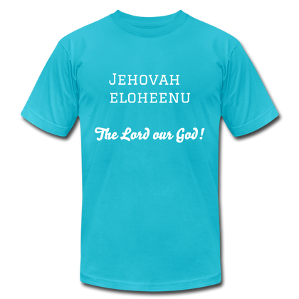 Jehovah Eloheenu: The Lord our God! - turquoise