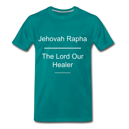 Jehovah Rapha: The Lord Our Healer - teal