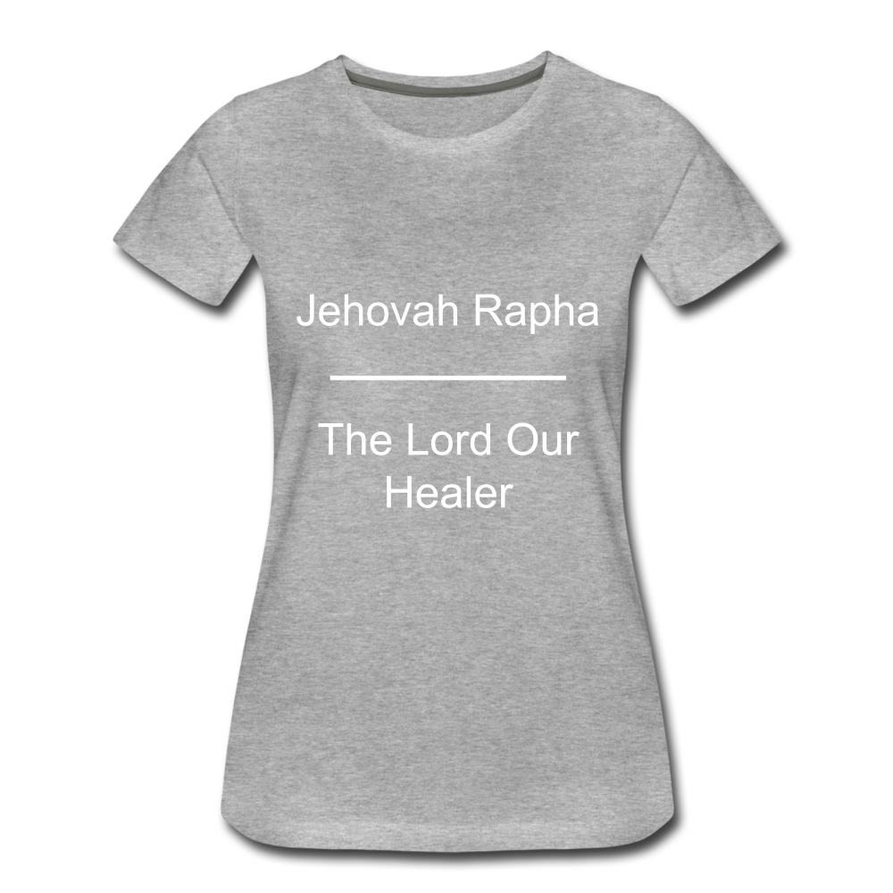 Jehovah Rapha: The Lord Our Healer