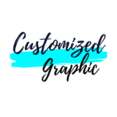 CUSTOMIZED GRAPHICS