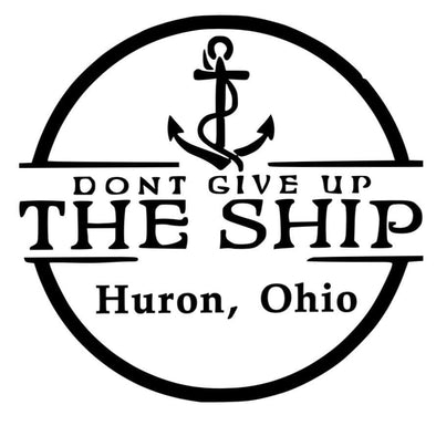 CUSTOM DON'T GIVE UP THE SHIP (CITY, STATE)