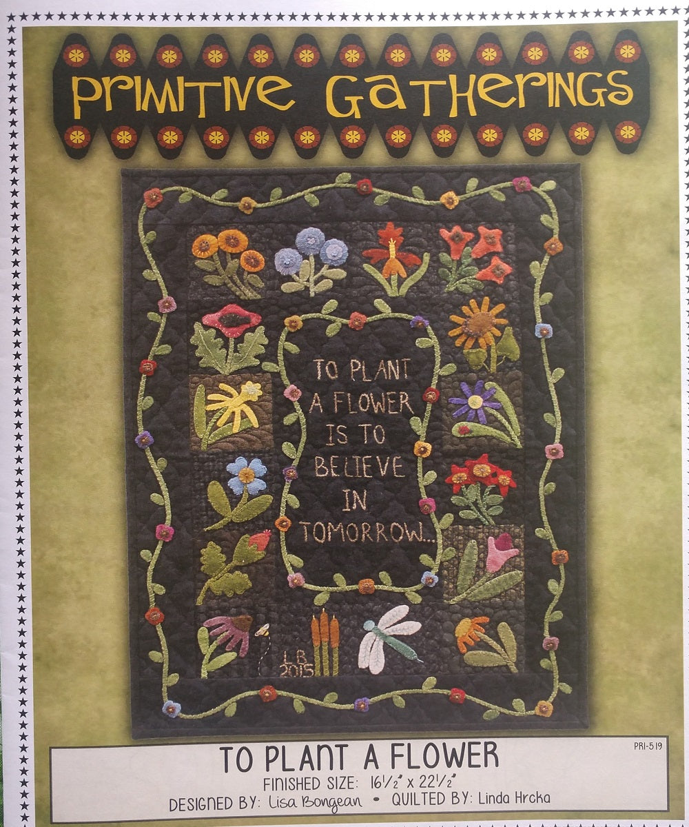 To Plant a Flower by Primitive Gatherings