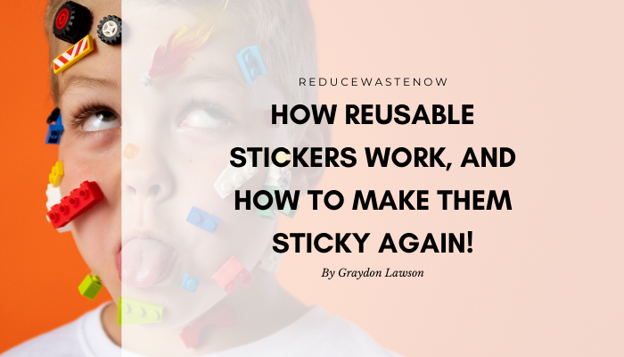 How reusable stickers work (+ how to make them stick again)