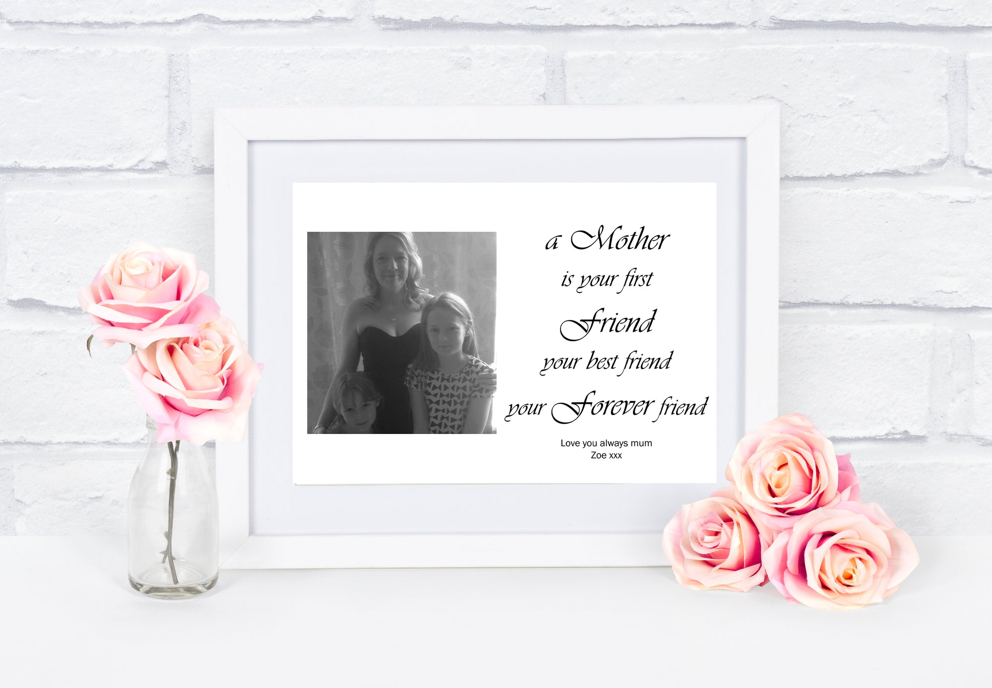 Personalised A Mother Is Your First Friend Photo Print