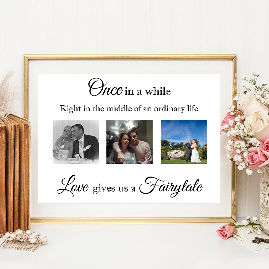 Love Gives Us A Fairy Tale Personalised Photo Print