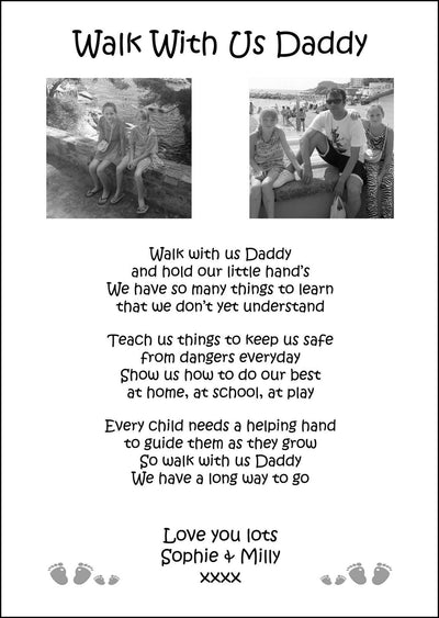 Personalised A4 Walk With Us Daddy print With Poem & 2 Photos