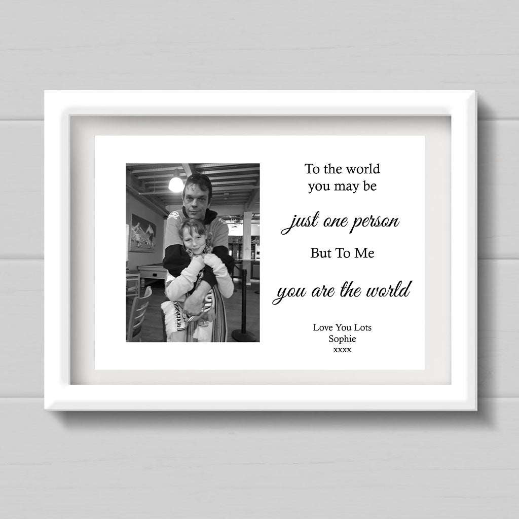 Personalised Photo Print For Daddy - To The World