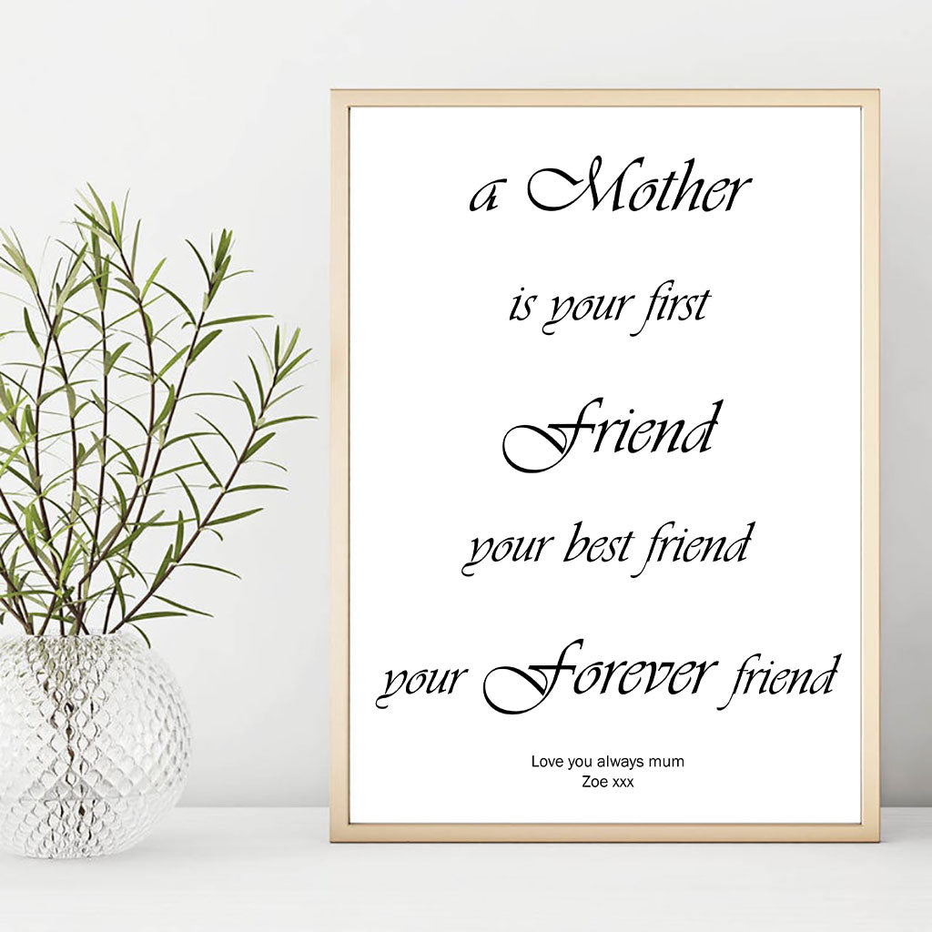 A mother is your best friend Personalised Foiled Print