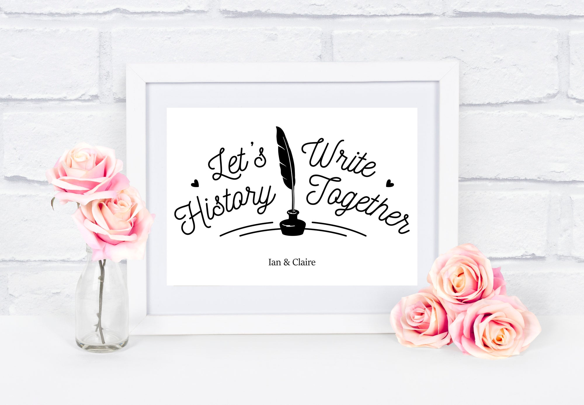 Lets Write History Together Personalised Print
