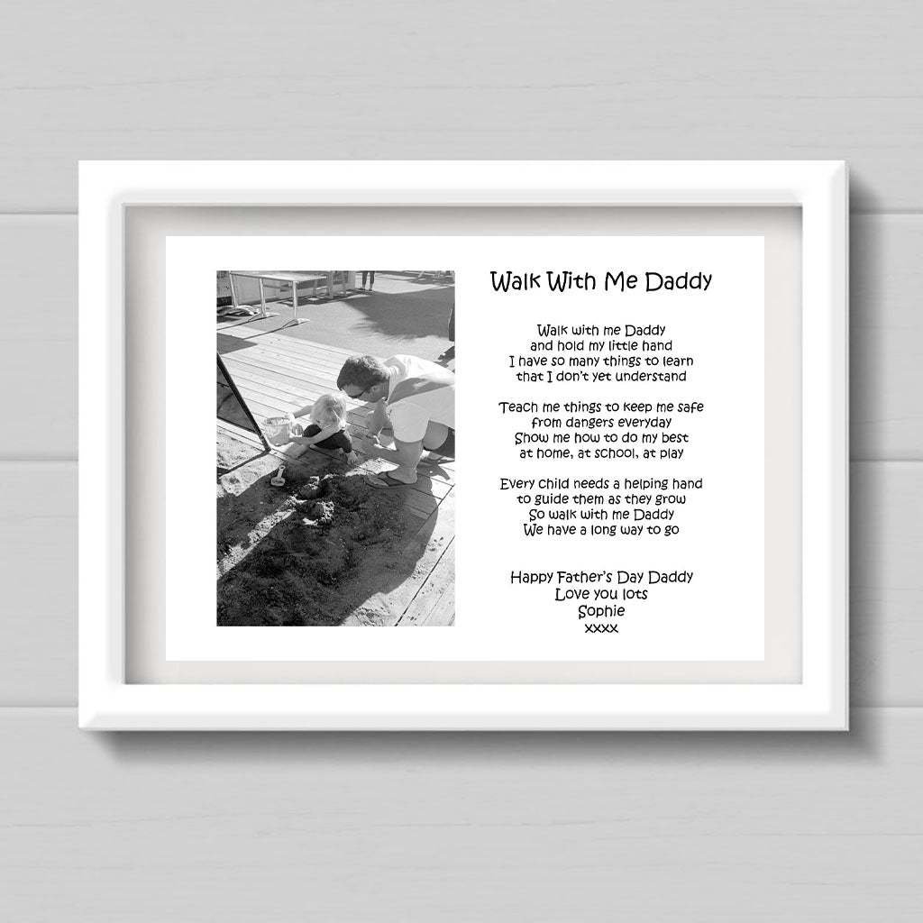 "A4  ""Walk With Me Daddy"" Print With Poem And Single Photo"