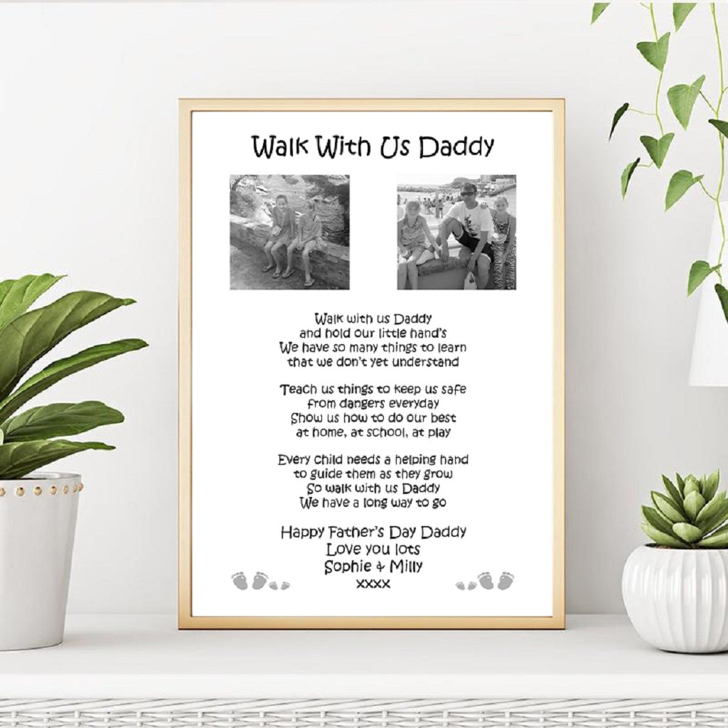 Personalised A4 Walk With Us Daddy Print
