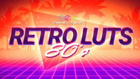 Triune Color: Retro LUTs 80's