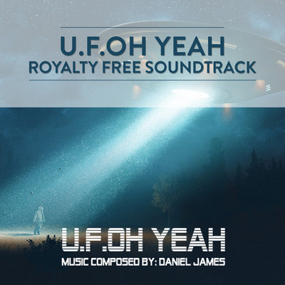 U.F.Oh Yeah Royalty Free Soundtrack