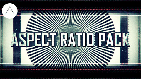 Aspect Ratio Pack & Tutorial