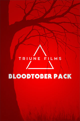 Triune Films: Bloodtober Pack