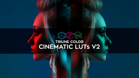 Triune Color: Cinematic LUTs V2