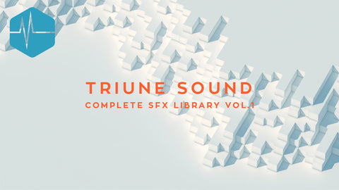 Triune Sound: Complete SFX Library Vol. 1