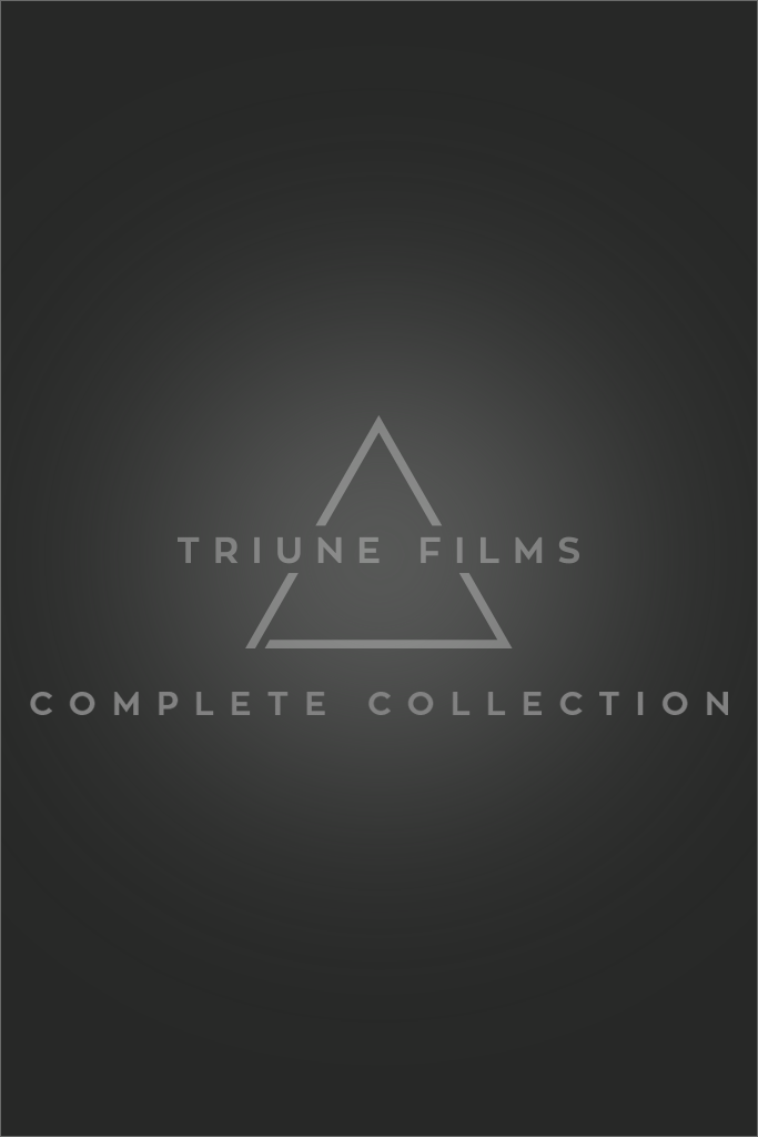 Triune Films: Complete Collection