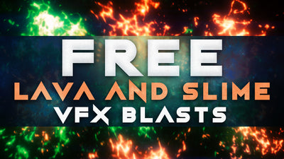FREE: Lava and Slime VFX Blasts