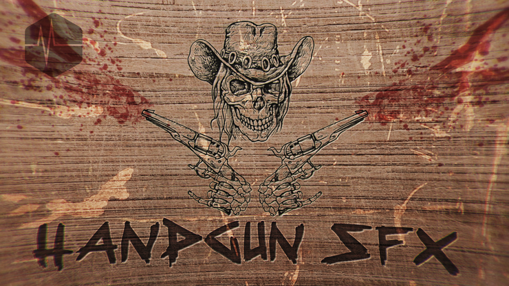 Handgun SFX Pack!