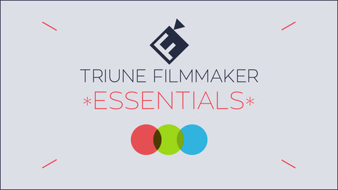 Triune Filmmaker: Essentials