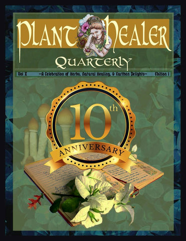 Plant Healer Magazine 1 Year Subscription - $69.00
