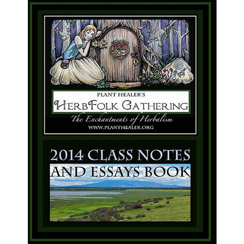 2014 HerbFolk Gathering Essays & Class Notes Ebook