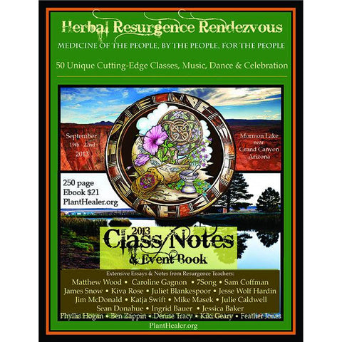 2013 Herbal Resurgence Class Notes & Essays EBook