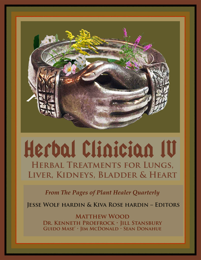 Herbal Clinician IV: Herbal Treatments  For Lungs, Liver, Heart, Kidneys & Bladder EBOOK