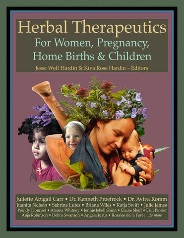 Herbal Therapeutics For Women,  Pregnancy, Home Births & Children EBOOK