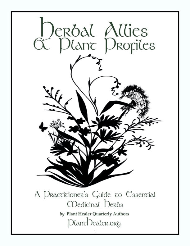 Herbal Allies & Plant Profiles EBOOK